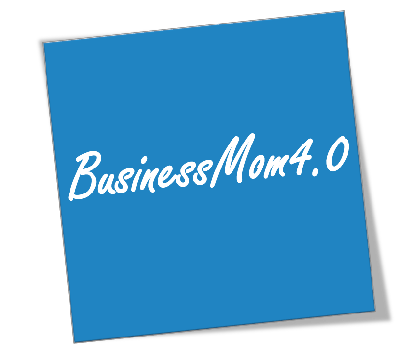 BusinessMom4.0